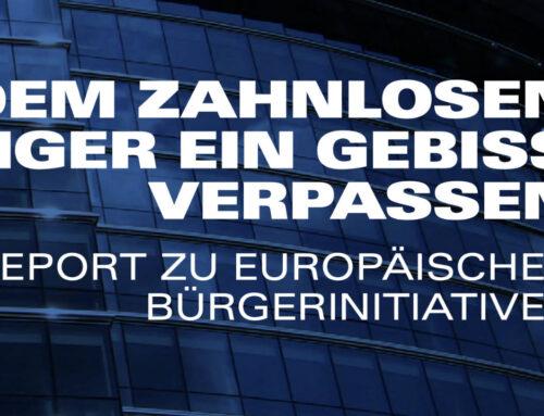 """""""Dem zahnlosen Tiger ein Gebiss verpassen"""" –  Report zu Europäischen Bürgerinitiativen"""